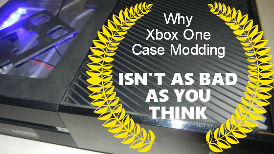 Why Xbox One case modding isn't as bad as you think | Tinker Mods